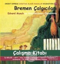 Bremen Çalgıcıları Çalışma Kitabı
