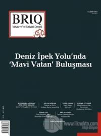 BRİQ Kuşak ve Yol Girişimi Dergisi Türkçe-İngilizce Cilt: 2 Sayı: 1 Kış 2020 - 2021
