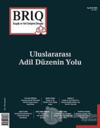 BRIQ Kuşak ve Yol Girişimi Dergisi Türkçe-İngilizce Sayı: 1 Kış 2019-2020