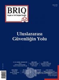 BRIQ Kuşak ve Yol Girişimi Dergisi Türkçe-İngilizce Sayı: 2 Bahar 2020
