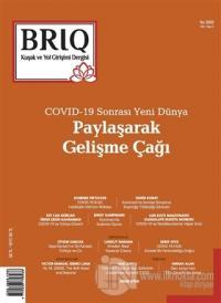 BRIQ Kuşak ve Yol Girişimi Dergisi Türkçe-İngilizce Sayı: 3 Yaz 2020