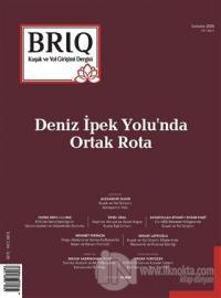 BRIQ Kuşak ve Yol Girişimi Dergisi Türkçe-İngilizce Sayı: 4 Sonbahar 2020