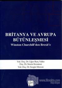 Britanya ve Avrupa Bütünleşmesi