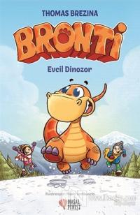 Bronti - Evcil Dinozor (Ciltli)