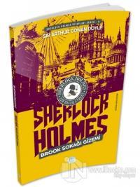 Brook Sokağı Gizemi - Sherlock Holmes Sir Arthur Conan Doyle