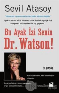 Bu Ayak İzi Senin Dr. Watson!