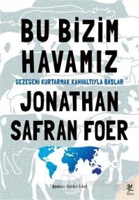 Bu Bizim Havamız Jonathan Safran Foer