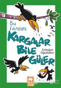 Bu Fıkralara Kargalar Bile Güler %25 indirimli Erdoğan Oğultekin