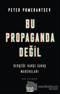 Bu Propaganda Değil