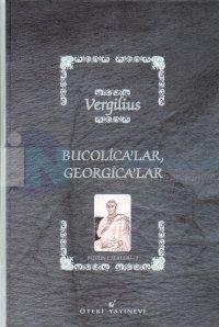 Bucolica'lar, Georgica'larBütün Eserleri 1