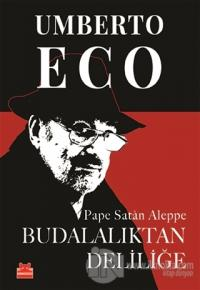 Budalalıktan Deliliğe %25 indirimli Umberto Eco