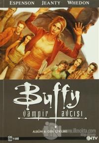 Buffy Vampir Avcısı 6 - Geri Çekilme Joss Whedon