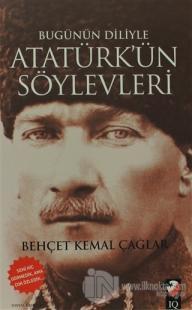 Bugünün Diliyle Atatürk'ün Söylevleri