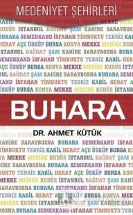 Buhara - Medeniyet Şehirleri