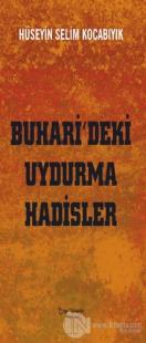 Buhari'deki Uydurma Hadisler