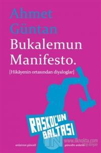 Bukalemun Manifesto Ahmet Güntan