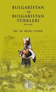 Bulgaristan ve Bulgaristan Türkleri