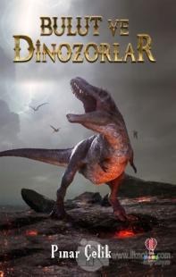 Bulut ve Dinozorlar