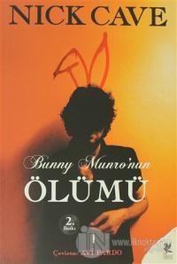 Bunny Munro'nun Ölümü %23 indirimli Nick Cave