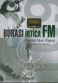 Burası İrtica FM