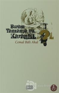 Burası Tanzanya mı Karanfil?