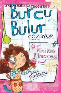 Burcu Bulur Çözüyor - Mini Kek Bilmecesi Kate Pankhurst