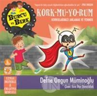 Burcu ve Berk Kork-mu-yo-rum