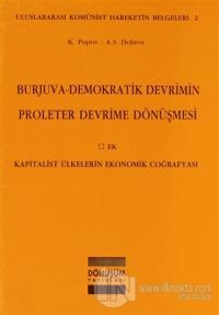 Burjuva-Demokratik Devrimin Proleter Devrime Dönüşmesi