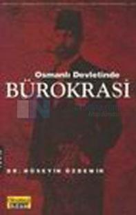 Bürokrasi Osmanlı Devletinde - Baskısı Yok