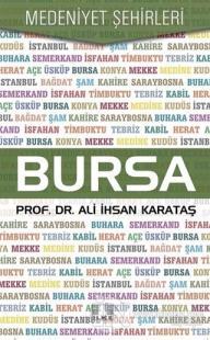 Bursa - Medeniyet Şehirleri