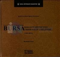 Bursa'nın Köklü Eğitim Kurumları: Bursa İmam-Hatip Mektebi'nden Bursa İmam-Hatip Liselerine...