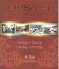 Bursa'nın Tarihi Mahalleleri 3