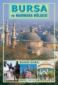 Bursa ve Marmara Bölgesi