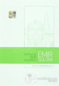 Bursa'da Bir Buharalı Emir Sultan