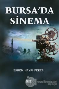 Bursa'da Sinema Ekrem Hayri Peker