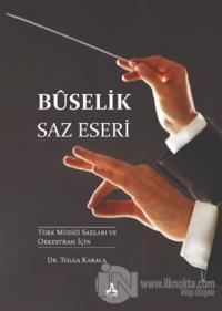 Buselik Saz Eseri