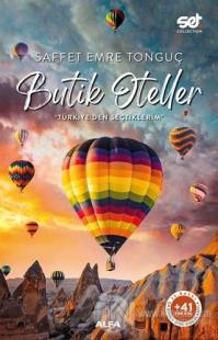 Butik Oteller - Türkiye'den Seçtiklerim Saffet Emre Tonguç