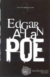 Bütün Hikayeleri 3 Edgar Allan Poe
