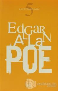 Bütün Hikayeleri 5 Edgar Allan Poe