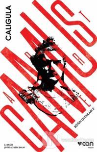 Bütün Oyunları - 2 : Caligula