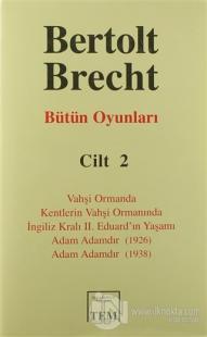 Bütün Oyunları Cilt 2: Bertolt Brecht (Ciltli)