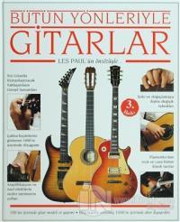 Bütün Yönleriyle Gitarlar (Ciltli)