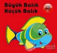 Büyük Balık Küçük Balık