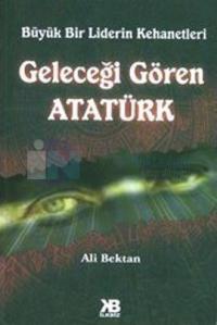 Geleceği Gören Atatürk