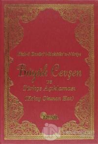 Büyük Cevşen ve Türkçe Açıklaması (Kolay Okunan Hat 00516) (Ciltli)