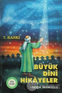 Büyük Dini Hikayeler (Ciltli)