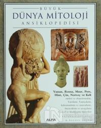Büyük Dünya Mitolojisi Ansiklopedisi (Ciltli)