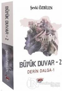 Büyük Duvar - 2