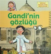 Büyük İnsanların Hikayeleri - Gandi'nin Gözlüğü