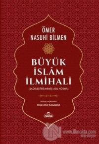 Büyük İslam İlmihali (2. Hamur) - Sadeleştirilmemiş Asıl Nüsha (Ciltli)